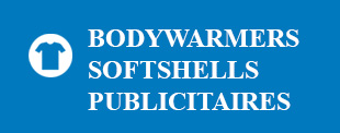 Bodywarmers Softshells Publicitaires
