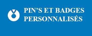 Pin's et badges personnalises